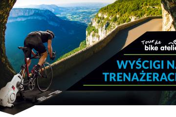 Tour de Bike Atelier 2019 czyli wyścigi na trenażerach!
