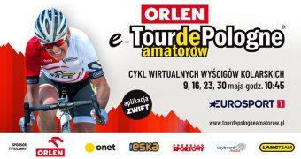 Kolejna edycja e-Tour de Pologne Amatorów
